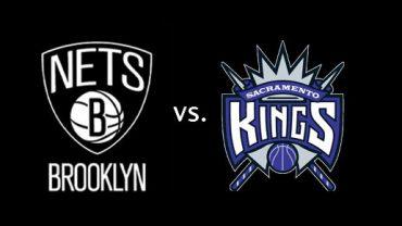 Brooklyn Nets vs. Sacramento Kings