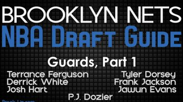 Brooklyn Nets Draft Guide - Guards