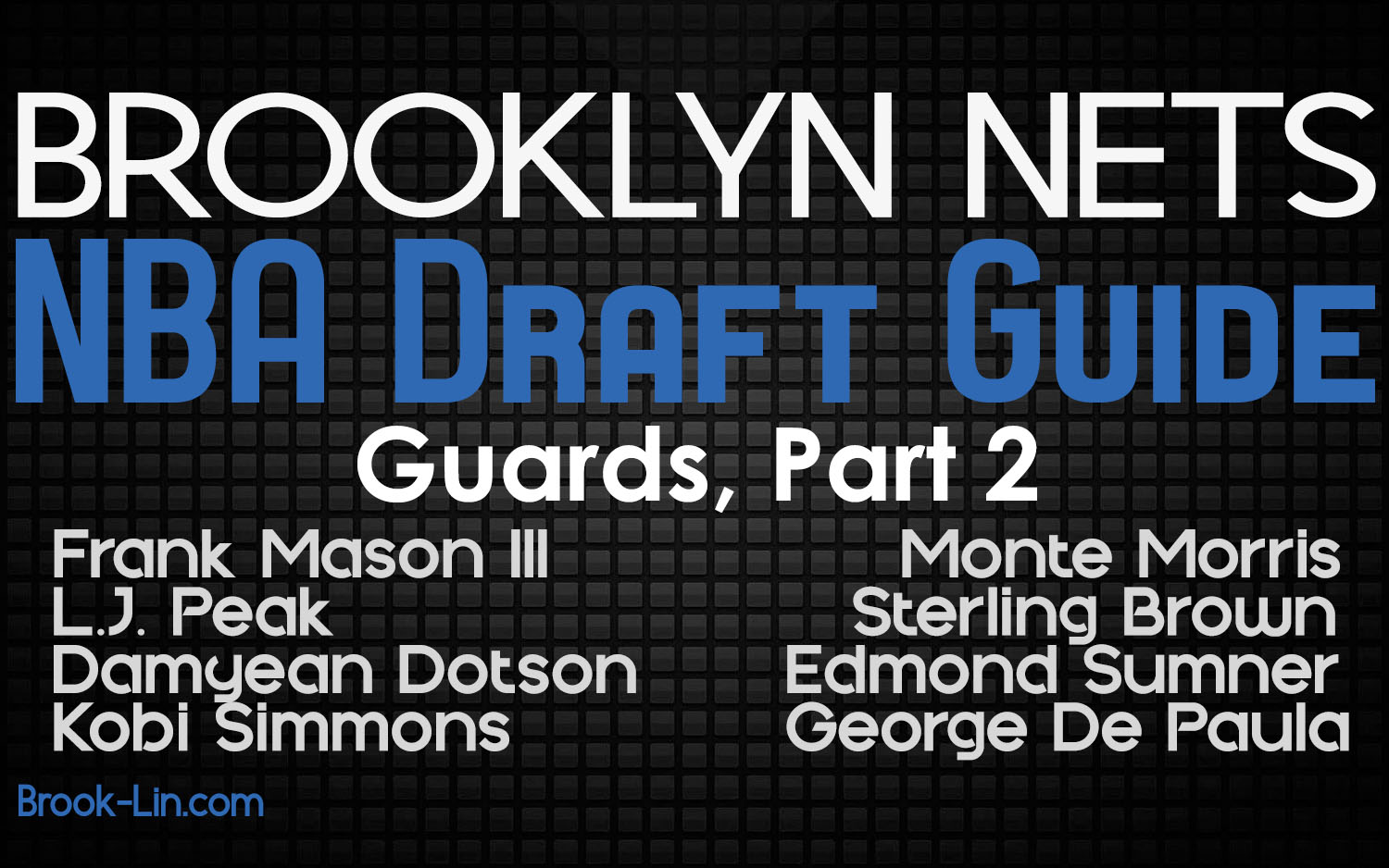 Brooklyn Nets 2017 NBA Draft Guards 2
